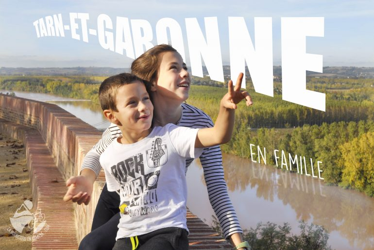 Weekend dans le Tarn-et-Garonne en famille